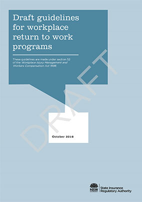 SIRA – Draft guidelines for workplace return to work programs