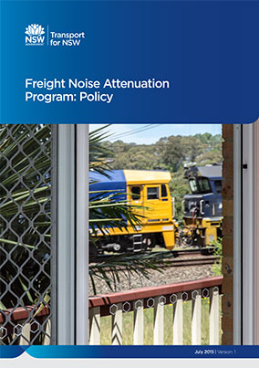 Transport for NSW – Freight Noise Attenuation Program: Policy